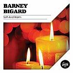 Barney Bigard Soft And Warm