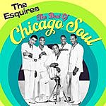 The Esquires The Best Of Chicago Soul