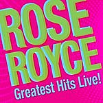 Rose Royce Greatest Hits Live!