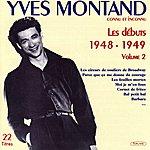 Yves Montand Les Débuts De Yves Montand, Vol. 2 (1948-1949)
