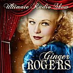 Ginger Rogers The Vintage Radio Shows