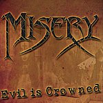 Misery Evil Is Crowned
