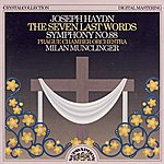 Prague Chamber Orchestra Haydn: The Seven Last Words, Symphony No. 88
