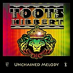 Toots Hibbert Unchained Melody (Single)