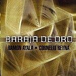 Cornelio Reyna Baraja De Oro