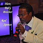 Rod Spence Hero Baby Brother