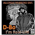 D-Bo I'm Real Life