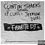 Clinton Sparks Favorite Dj (Explicit Version)