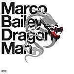 Marco Bailey Dragon Man
