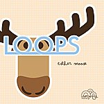 Loops Esther Moose