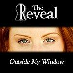 Reveal Outside My Window - Single