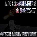 Noisebuilder Space Lost / Mayday
