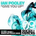 Ian Pooley Give You Up