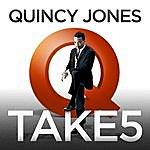 Quincy Jones Take 5