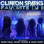 Clinton Sparks Favorite DJ II (Explicit Version)