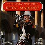 Band Of HM Royal Marines Christmas With The Royal Marines