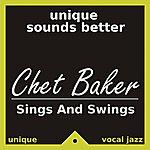 Chet Baker Chet Baker Sings And Swings