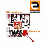 The Opposition Empire Days