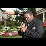 Mark Prentice I Surrender All
