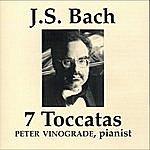 Peter Vinograde J.S Bach 7 Toccatas