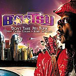 Bootsy Collins Don't Take My Funk (Feat. Catfish Collins & Bobby Womack )