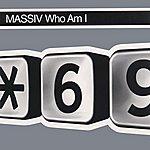 Massiv Who Am I?