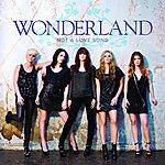 Wonderland Band Not A Love Song