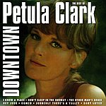 Petula Clark Downtown - The Best Of