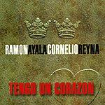 Cornelio Reyna Tengo Un Corazon