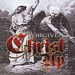 Forgiven Christ Up Devil Down