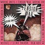 Moving Units Tension War