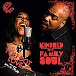 Kindred The Family Soul You Got Love