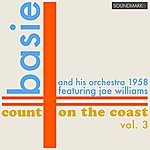 Joe Williams Count Basie And His Orchestra: Count On The Coast Vol. 3, In Stereo, 1958