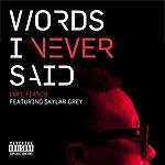 Lupe Fiasco Words I Never Said (Feat. Skylar Grey)