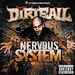 The Dirtball Kottonmouth Kings Present The Dirtball: Nervous System