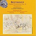 """Emanuel Ax Beethoven: Piano Concerto No. 5 """"Emperor""""; Choral Fantasia"""