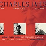Michael Tilson Thomas Charles Ives: An American Journey