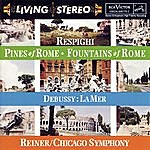 Fritz Reiner Respighi: Pines Of Rome; Fountains Of Rome; Debussy: La Mer