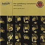 Glenn Gould Bach: Goldberg Variations (1955 Version) - Expanded Edition