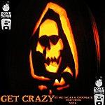 Drop Zone Get Crazy (Feat. Nova)