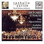 David Zinman Richard Strauss: Eine Alpensinfonie; Festliches Präludium