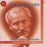 Arturo Toscanini French Orchestral Music