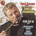 James Galway James Galway Plays Lowell Liebermann