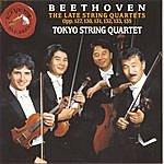 Tokyo String Quartet Beethoven: The Late String Quartets