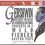 Arthur Fiedler Gershwin: Rhapsody In Blue