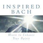 Julian Bream Inspired Bach: Music To Enhance Your Spirit