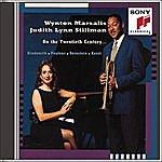 Wynton Marsalis On The Twentieth Century...Hindemith; Poulenc; Berstein; Ravel