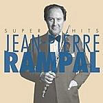 Jean-Pierre Rampal Jean-Pierre Rampal Super Hits