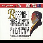Eugene Ormandy Respighi:Pines Of Rome