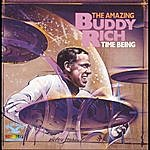 Buddy Rich Time Being:Amazing Buddy Rich